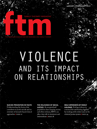 FTM: Jan/Feb 2017 Violence and its impact on relationships